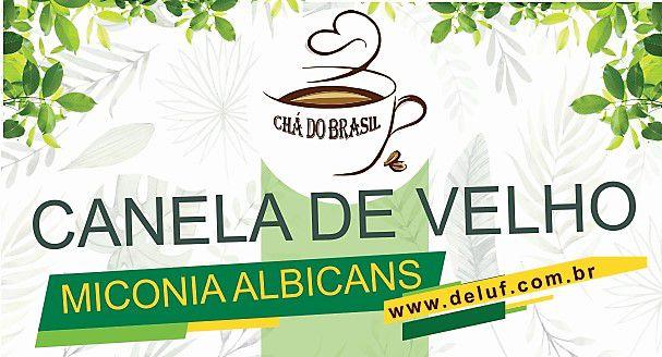 Canela de Velho (Miconia Albicans) 250GRS Cha do Brasil