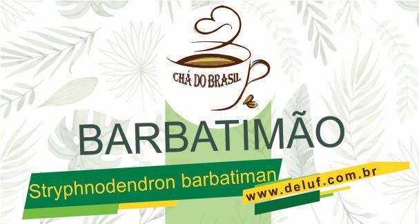Barbatimão- Barbatiman - 250 grs- Cha do Brasil