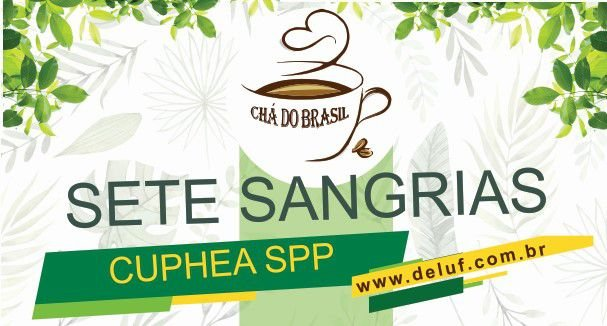 Sete Sangrias - Cuphea  - 300 gr - Cha do Brasil