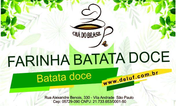 Farinha de Batata Doce - 250 gr- Cha do Brasil