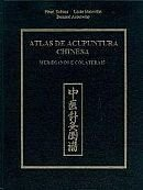 Atlas de Acupuntura Chinesa - Meridianos e Colaterias