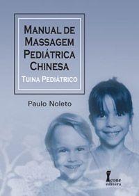 Manual de Massagem Pediatrica Chinesa- Tuina Pediatrico