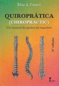 Quiroprática um Manual de Ajuste do Esqueleto