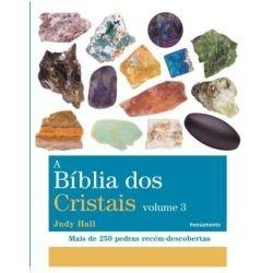 A Bíblia Dos Cristais Volume 3