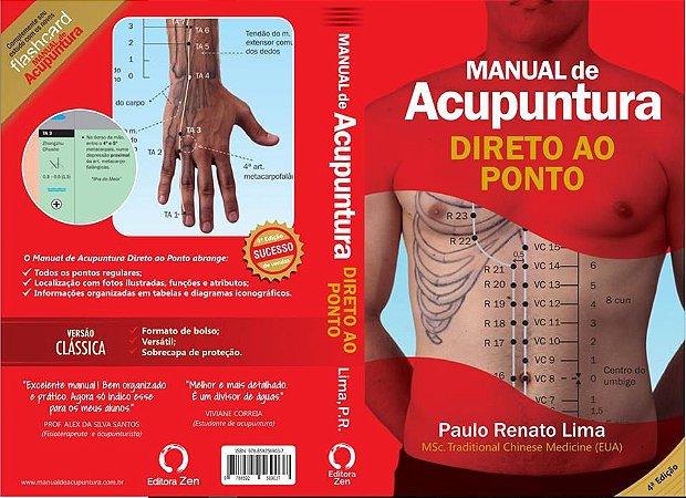 Manual de Acupuntura - Direto ao Ponto 4ª Edição Versão Premium.