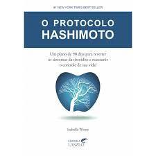 O PROTOCOLO HASHIMOTO