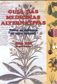 GUIA DAS MEDICINAS ALTERNATIVAS