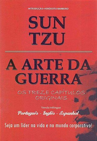 A Arte Da Guerra - Sun Tzu  - Versão Trilíngue