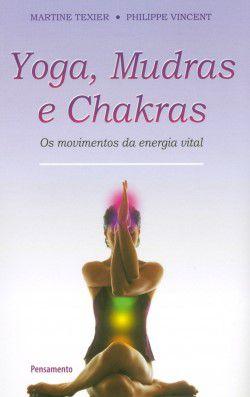 Yoga Mudras e Chakras