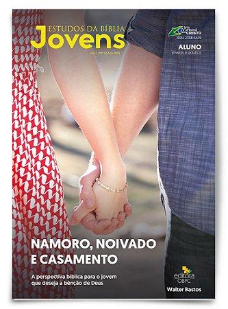 Estudo Bíblico - Namoro, Noivado e Casamento - Revista do Aluno