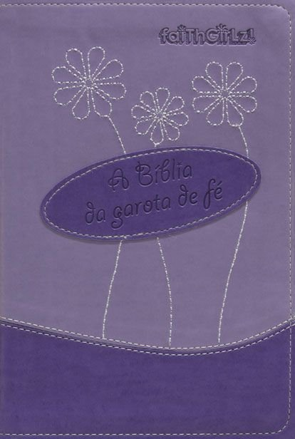 A Bíblia da garota de fé - NTLH (roxa)