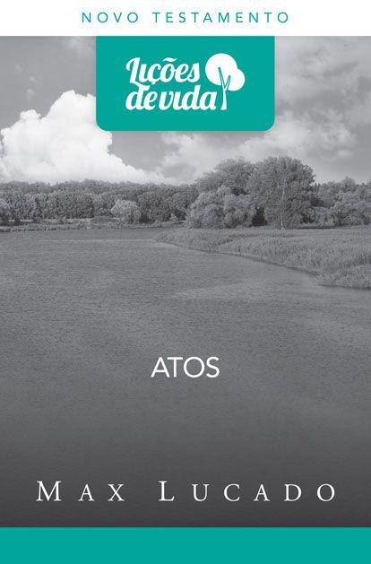 Atos - Série Lições de Vida