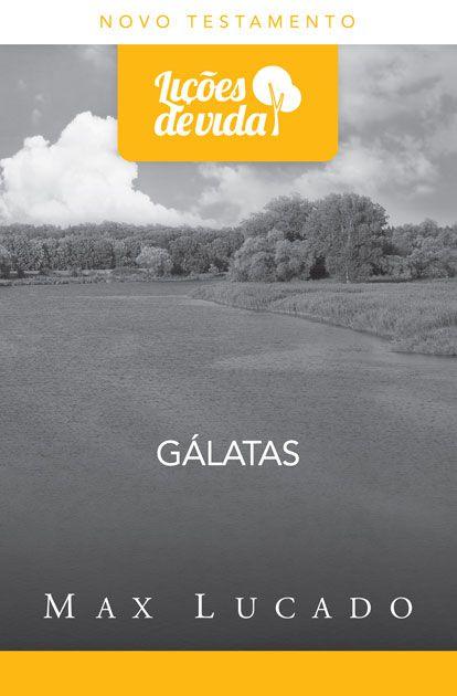 Gálatas - Série Lições de Vida