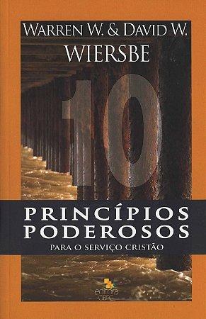 10 Princípios Poderosos Para o Serviço Cristão