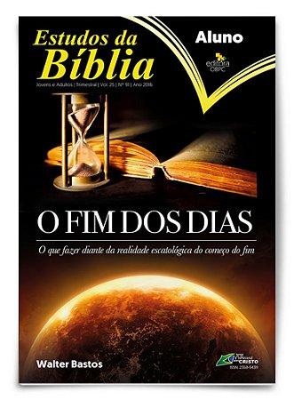 Estudo Bíblico - O Fim dos Dias - Aluno