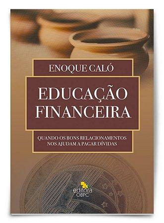Educação Financeira - Quando os bons relacionamentos nos ajudam a pagar dívidas