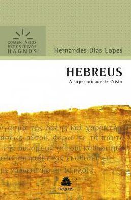 Hebreus - Comentários Expositivos