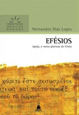 Efésios - Comemtários Expositivos