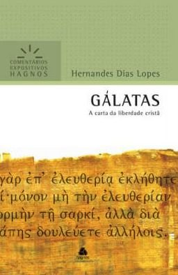 Gálatas - Comentários Expositivos