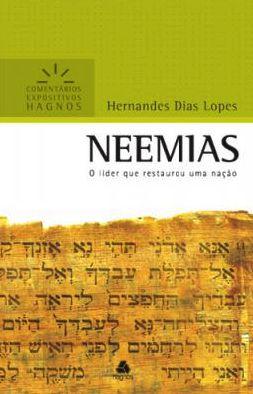 Neemias - Comentários Expositivos