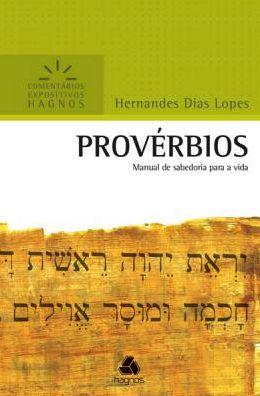 Provérbios - Comentários Expositivos