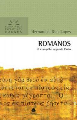 Romanos - Comentários Expositivos