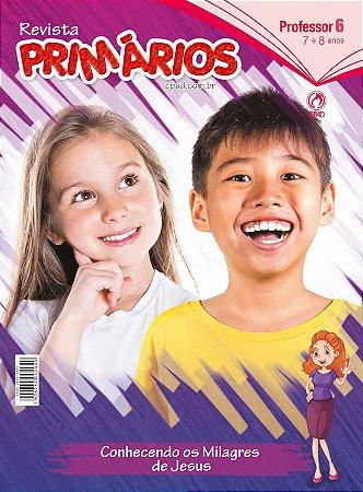 Revista Primários (7 a 8 anos) Professor - 2º Trimestre 2020