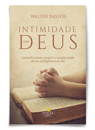 Estudo Bíblico - Intimidade com Deus - Livro do Professor