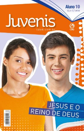 Revista Juvenis (15 a 17 anos) Aluno - 2º Trimestre 2020