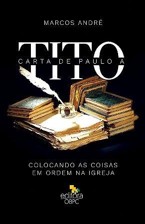 Estudo Bíblico - Carta de Paulo a Tito - Livro do Professor