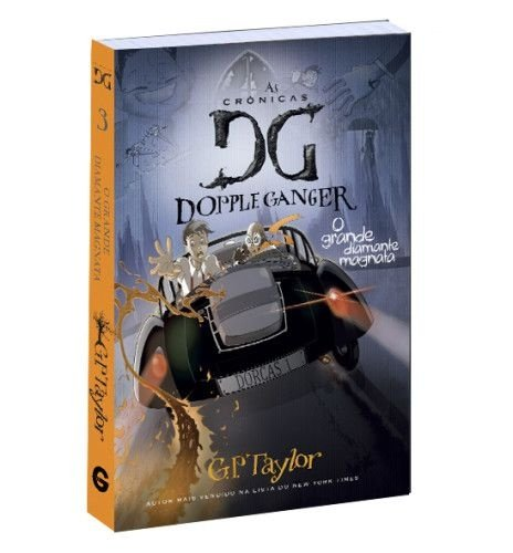 As crônicas de Dopple Ganger – O grande diamante magnata Vol. 3