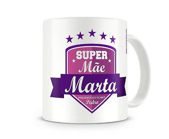 Caneca Super Mãe com nome - Envie sua foto ou frase