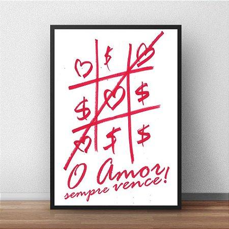 Placa Decorativa O amor sempre vence!