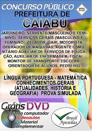 Caiabu - SP - 2017 - Apostilas para Nível Fundamental, Médio e Superior