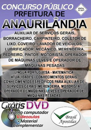 Anaurilândia - MT - 2017 - Apostilas Para Nível Fundamental, Médio e Superior