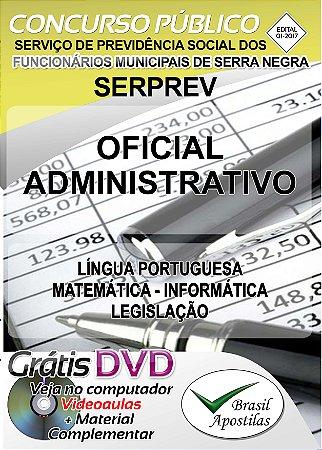 SERPREV - Serra Negra - SP - 2017/2018 - Apostila Para Oficial Administrativo