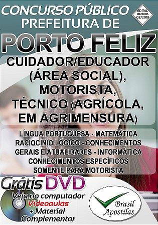 Porto Feliz - SP - 2018 - Apostilas Para Nível Fundamental, Médio e Superior