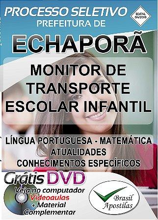 Echaporã - SP - 2018 - Apostila Para Monitor de Transporte Escolar Infantil