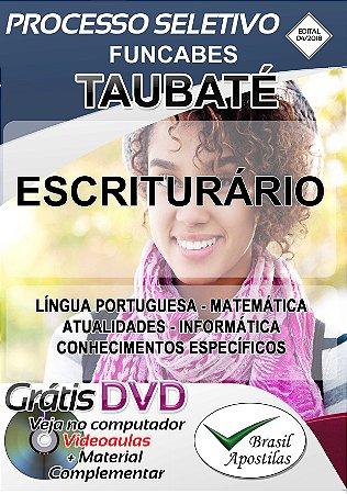 Taubaté - SP - FUNCABES - 2018 - Apostila Para Escriturário
