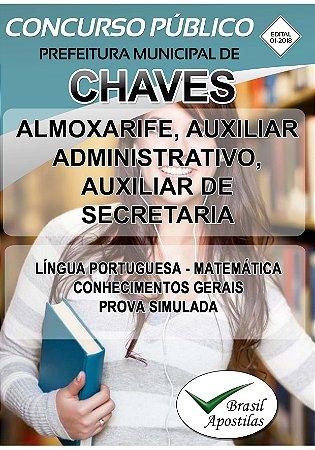 Chaves - PA - 2018 - Apostilas Para Nível Fundamental, Médio, Técnico e Superior - VERSÃO DIGITAL