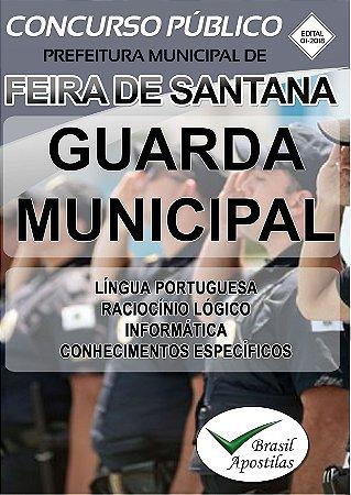Feira de Santana - BA - 2018 - Apostila Para Guarda Municipal - VERSÃO DIGITAL
