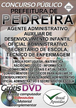 Pedreira - SP - 2018 - Apostilas Para Nível Médio, Técnico e Superior