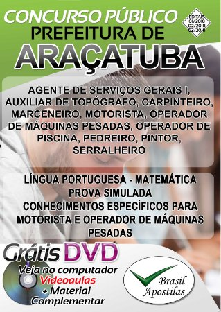 Araçatuba - SP - 2018 - Apostilas Para Nível Fundamental, Médio, Técnico e Superior