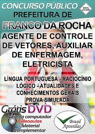 Franco da Rocha - SP - 2018/2019 - Apostilas Para Nível Fundamental, Médio, Técnico e Superior