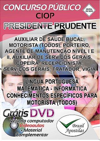 Presidente Prudente - SP - CIOP - 2019 - Apostilas Pra Nível Fundamental, Médio, Técnico e Superior