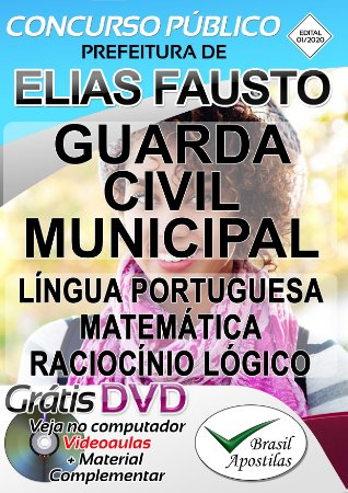 Elias Fausto - SP - 2020 - Apostila Para Guarda Civil Municipal