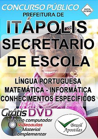 Itápolis - SP - 2020 - Apostilas Para Secretario De Escola e Professor De Educação Básica I