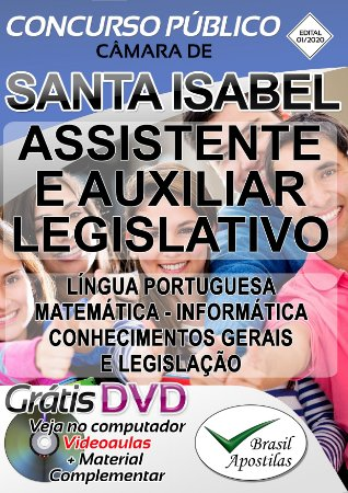 Santa Isabel - Câmara - SP - 2020 - Apostila Para Assistente Legislativo e Auxiliar Legislativo