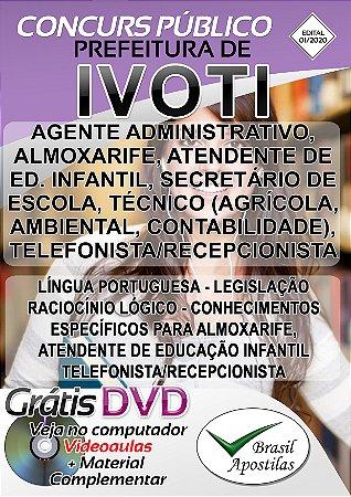 Ivoti - RS - 2020 - Apostilas Para Agente De Segurança Patrimonial, Telefonista Assistente Administrativo