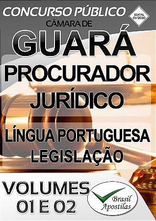 Guará - Câmara - SP - 2020 - Apostila Para Procurador Jurídico DIGITAL